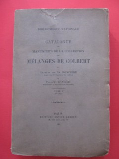 Catalogue des manuscrits de la collection des mélanges de Colbert (tome 1)