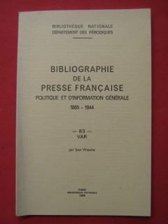 Bibliographie de la presse française politique et d'information générale, 1865-1944, Var