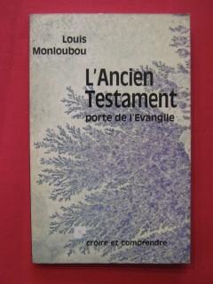 L'ancien testament, porte de l'évangile