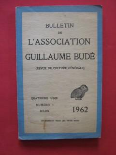 Bulletin de l'association Guillaume Budé, quatrième série n°1, mars 1962