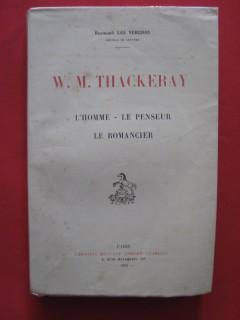 W. M. Thackeray, l'homme, le penseur, le romancier
