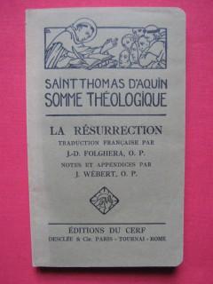Somme théologique, la résurrection