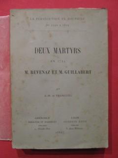 Deux martyrs en 1794, M. Revenaz et M. Guillabert