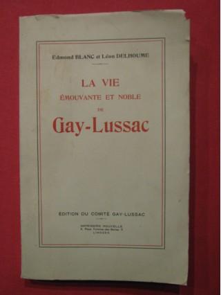 La vie émouvante et noble de Gay Lussac