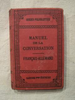 Manuel de la conversation - français allemand