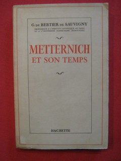 Metternich et son temps