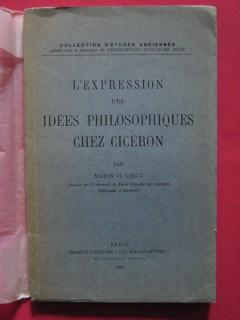 L'expression des idées philosophiques chez Cicéron