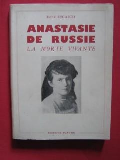 Anastasie de Russie, la morte vivante