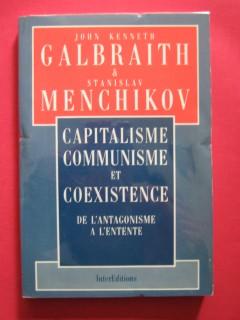 Capitalisme, communisme et coexistence, de l'antagonisme à l'entente