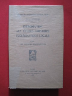 Introduction aux études d'histoire locale, tome 1