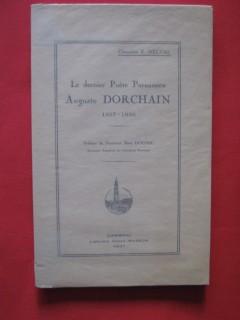 Le dernier poète parnassien, Auguste Dorchain (1857-1930)