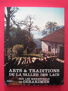 Arts et traditions de la vallée des lacs
