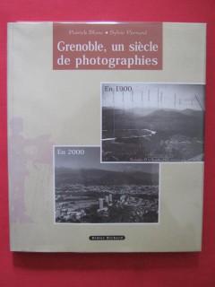 Grenoble un siècle de photographies