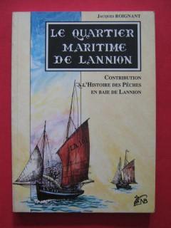 Le quartier maritime de Lannion, contribution à l'histoire des pêches en baie de Lannion