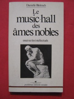 Le music hall des âmes nobles
