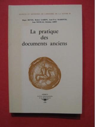 La pratique des documents anciens
