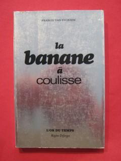 La banane à coulisse