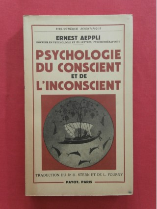 Psychologie du conscient et de l'inconscient