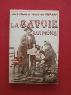 La Savoie autrefois, images retrouvées de la vie quotidienne