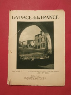 Le visage de la France, la Gascogne, la Guyenne & la Côte d'Argent