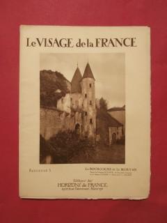 Le visage de la France, la Bourgogne et le Morvan
