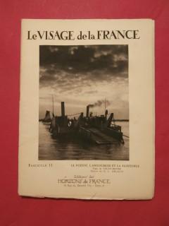 Le visage de la France, le Poitou, l'Angoumois et la Saintonge