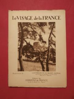 Le visage de la France, l'Auvergne et le massif cantral