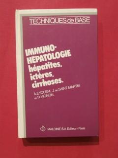 Immuno-hépatologie, hépatites, ictères, cirrhoses