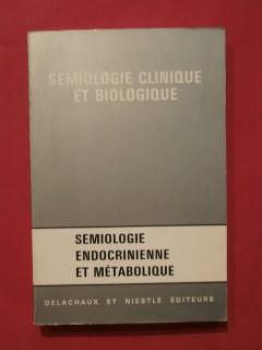 Sémiologie endocrinienne et métabolique
