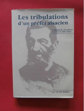 Les tribulations d'un préfet alsacien, Ferdinand de Durkheim à travers le XIXe siècle