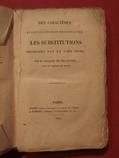 Des caractères auxquels on doit reconnaitre les substitutions prohibées par le code civil