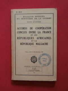 Accords de coopération conclus entre la France et les républiques africaines et la république malgache