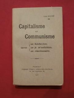 Capitalisme et communisme entre un bolcheviste, un je m'enfichiste, un réactionnaire