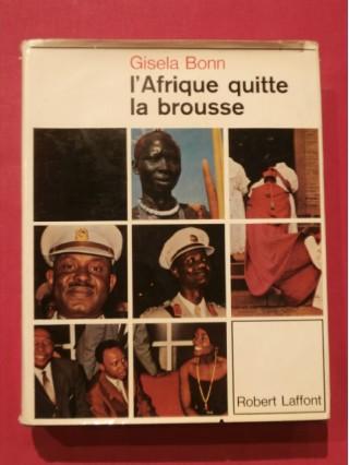 L'Afrique quitte la brousse