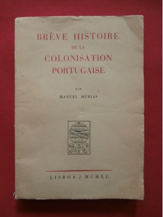 Brève histoire de la colonisation portuguaise