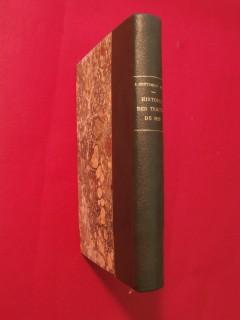 Histoire des traités de 1815 et de leur éxécution