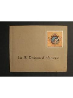 Historique de la 28e division d'infanterie pendant la guerre franco allemande 1914-1919