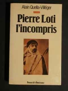 Pierre Loti l'incompris