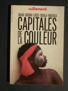 Capitales de la couleur, Dakar, Abidjan, Lagos, Douala, Kinshasa