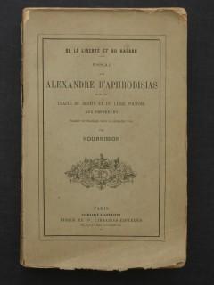Essai sur Alexandre d'Aphrodisias, de la liberté et du hasard