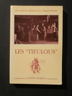 Les Tieulous un siècle d'histoire chagnotines