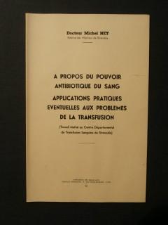 A propos du pouvoir antibiotique du sang