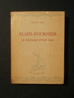 Alain Fournier, le paysage d'une âme