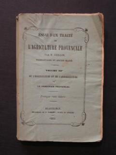 Essai d'un traité de l'agriculture provençale, Vol 3, de l'horticulture et de l'arboriculture