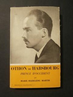 Othon de Habsbourg, prince d'occident