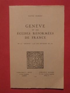 Genève et les églises réformés de France (de la réunion 1798 aux environs de 1850)