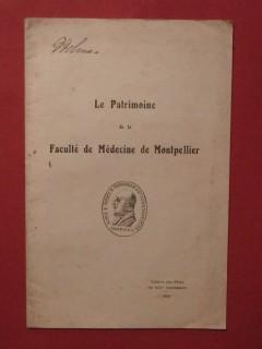 Le patrimoine de la faculté de médecine de Montpellier
