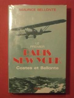 Le premier Paris New York, Costes et Bellonte