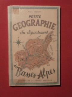Petite géographie du département des Basses Alpes