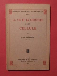 La vie et la structure de la cellule